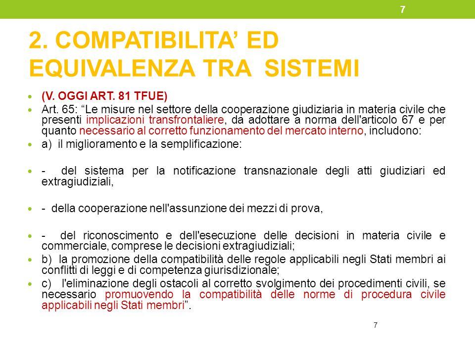 2. COMPATIBILITA' ED EQUIVALENZA TRA SISTEMI
