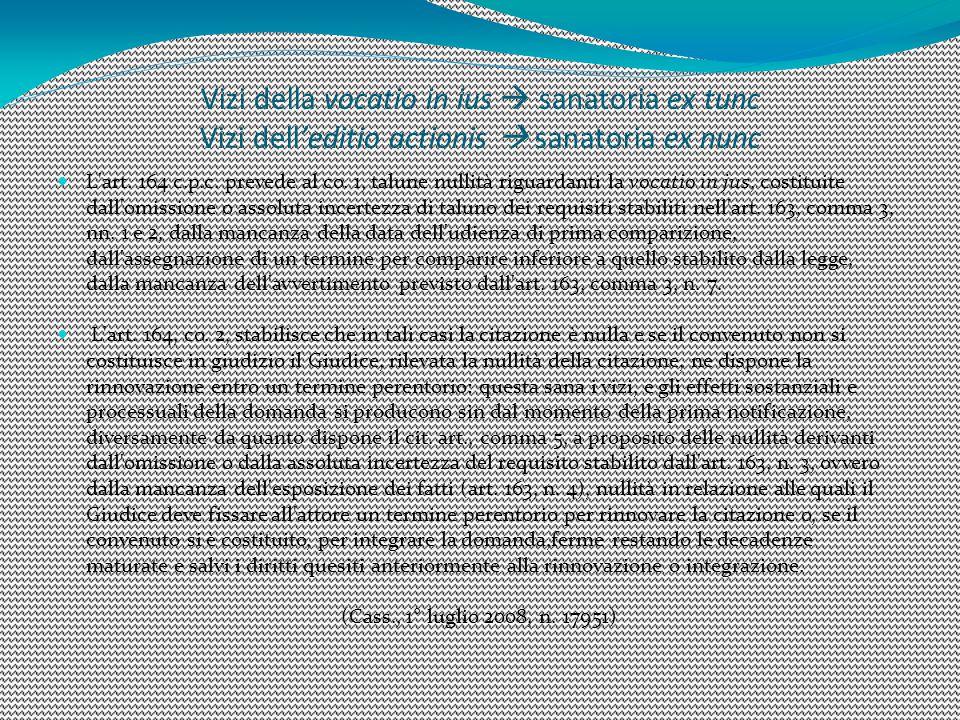 1515 Vizi della vocatio in ius  sanatoria ex tunc Vizi dell'editio actionis  sanatoria ex nunc.