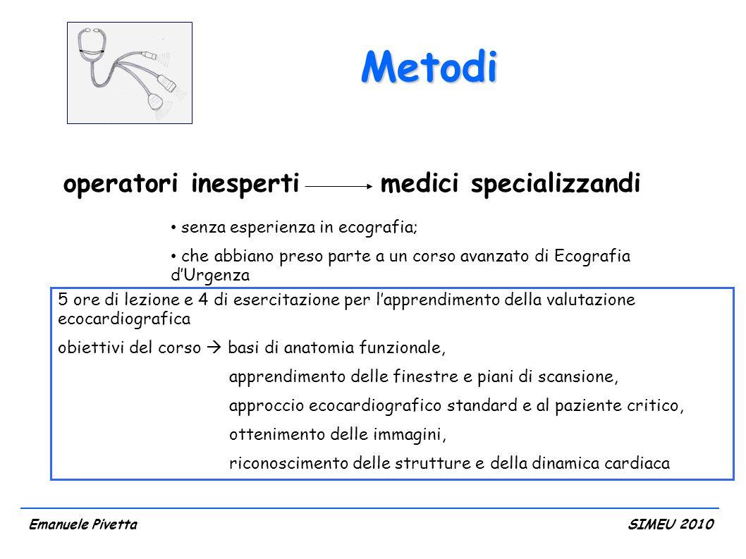 Metodi operatori inesperti medici specializzandi