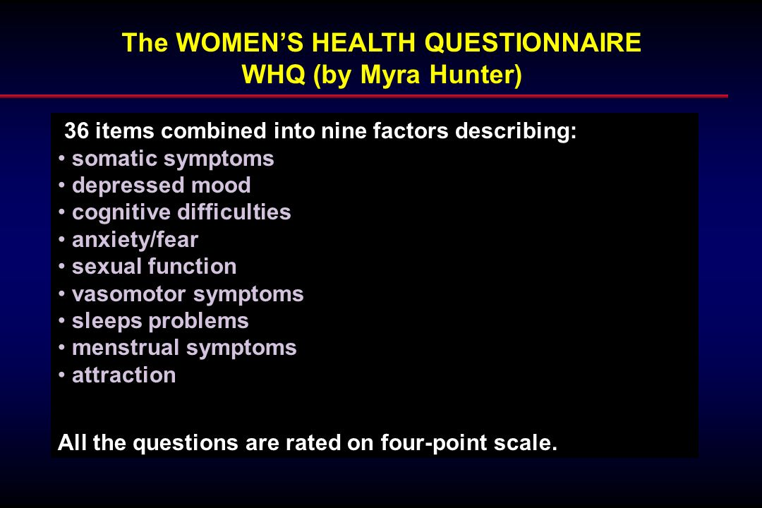 The WOMEN'S HEALTH QUESTIONNAIRE