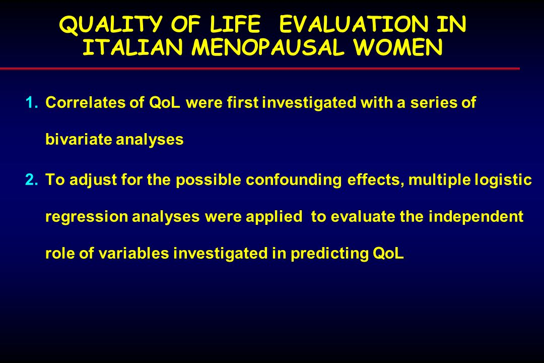 QUALITY OF LIFE EVALUATION IN ITALIAN MENOPAUSAL WOMEN