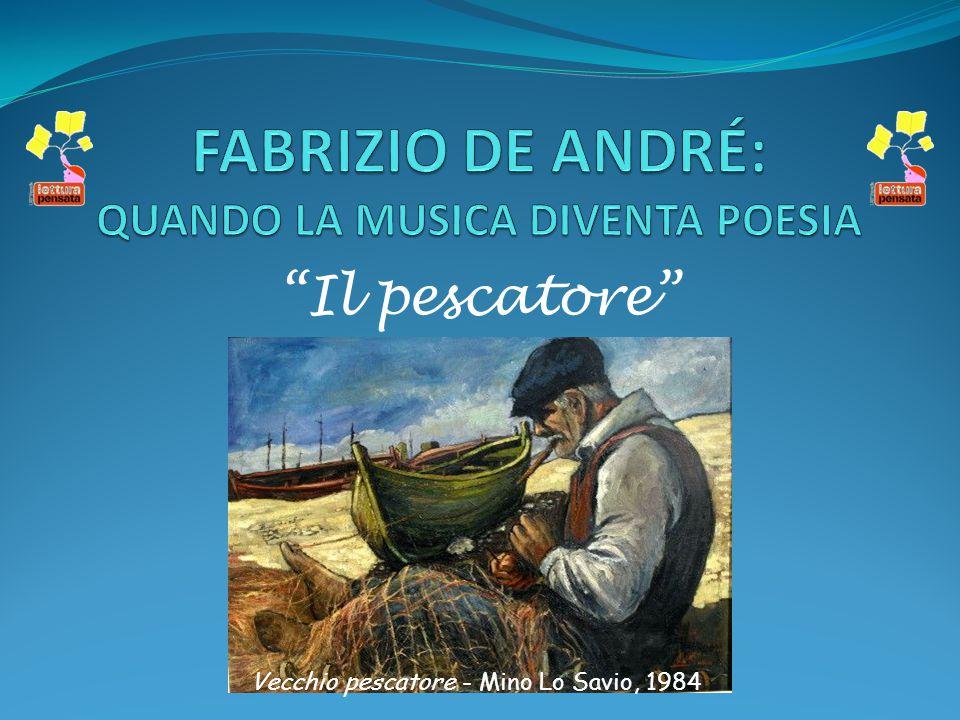 FABRIZIO DE ANDRÉ: QUANDO LA MUSICA DIVENTA POESIA