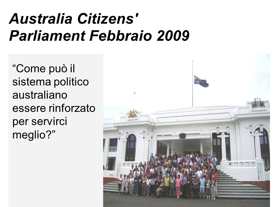 Australia Citizens Parliament Febbraio 2009