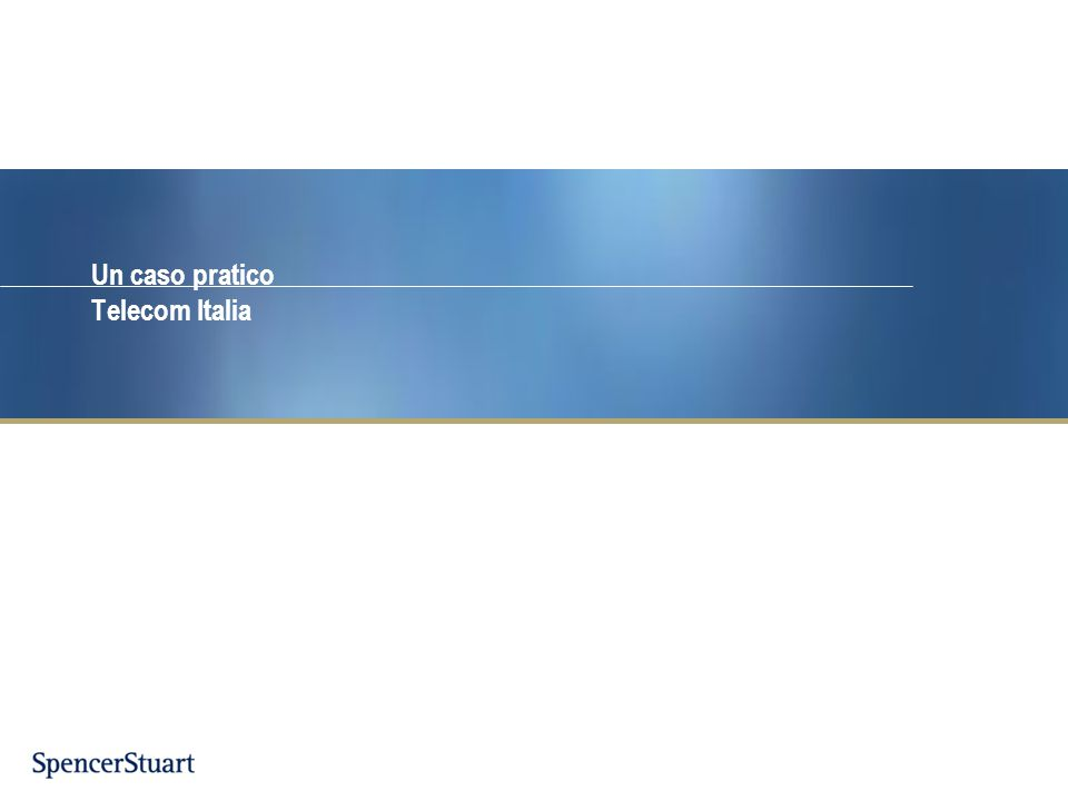 Un caso pratico Telecom Italia