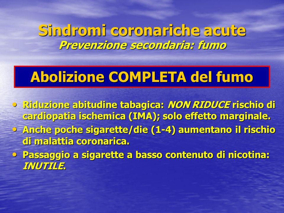 Sindromi coronariche acute Prevenzione secondaria: fumo