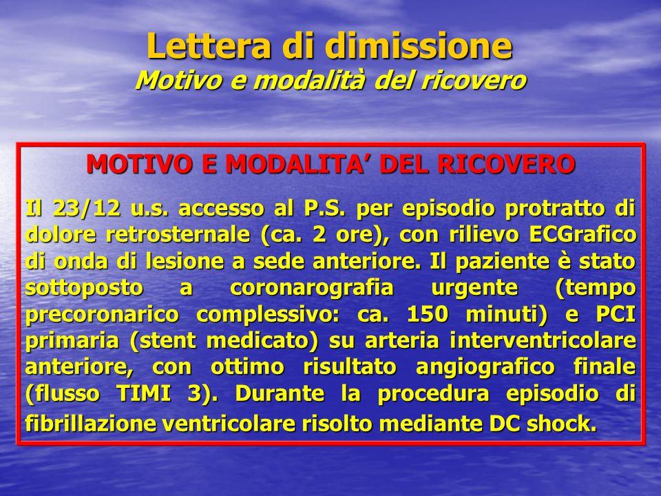 MOTIVO E MODALITA' DEL RICOVERO