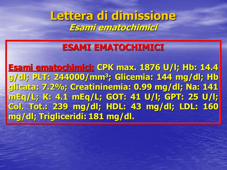 Lettera di dimissione Esami ematochimici