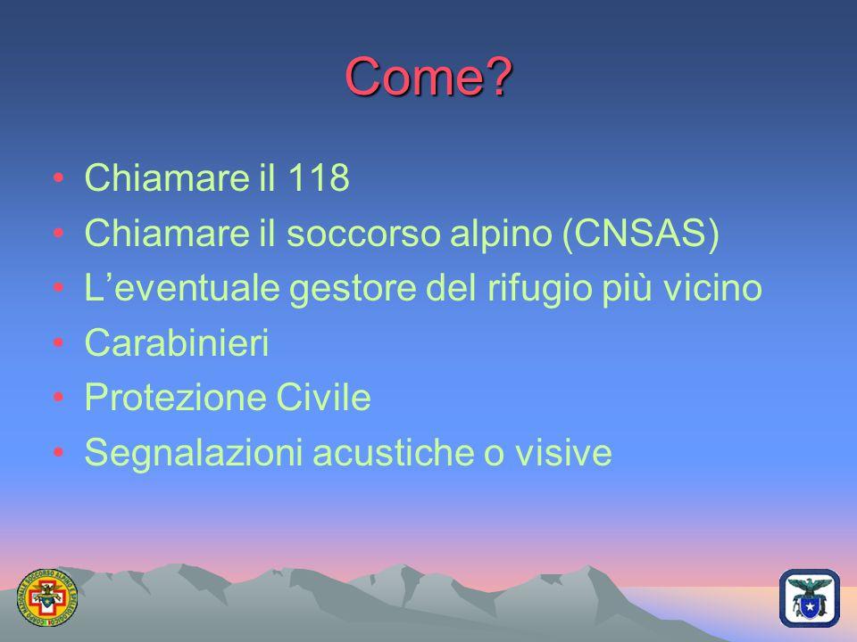 Come Chiamare il 118 Chiamare il soccorso alpino (CNSAS)