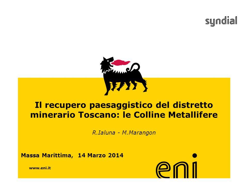 Il recupero paesaggistico del distretto minerario Toscano: le Colline Metallifere R.Ialuna - M.Marangon