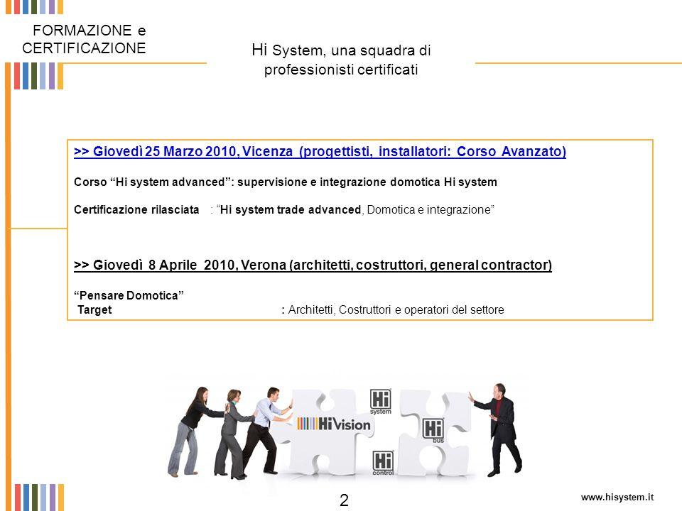 Hi System, una squadra di professionisti certificati