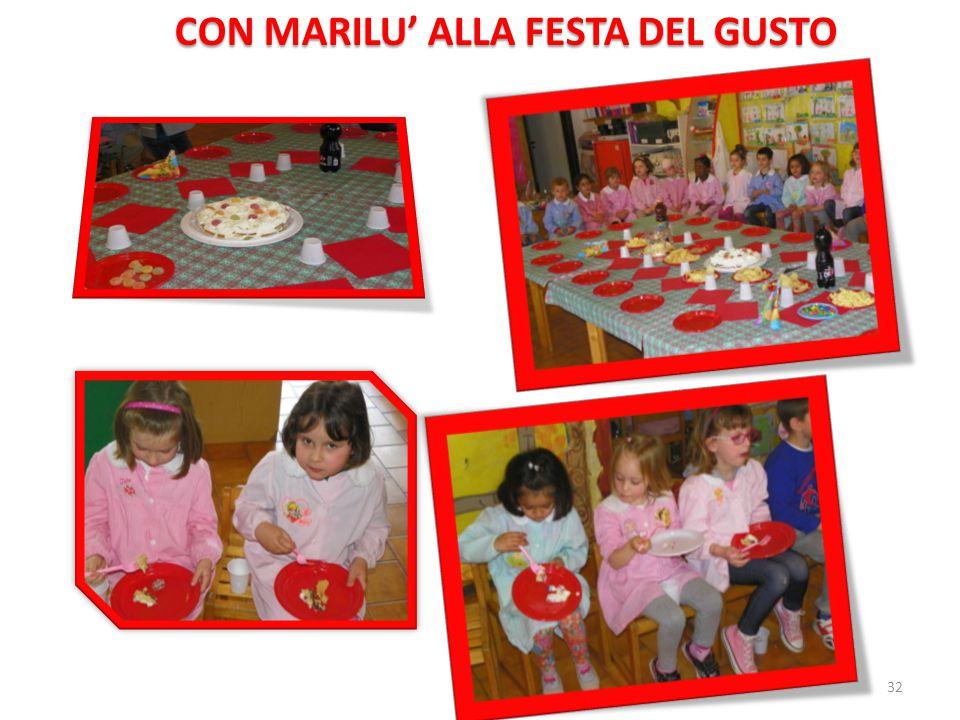 CON MARILU' ALLA FESTA DEL GUSTO
