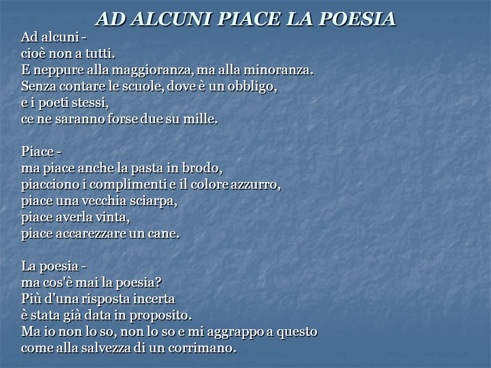 AD ALCUNI PIACE LA POESIA