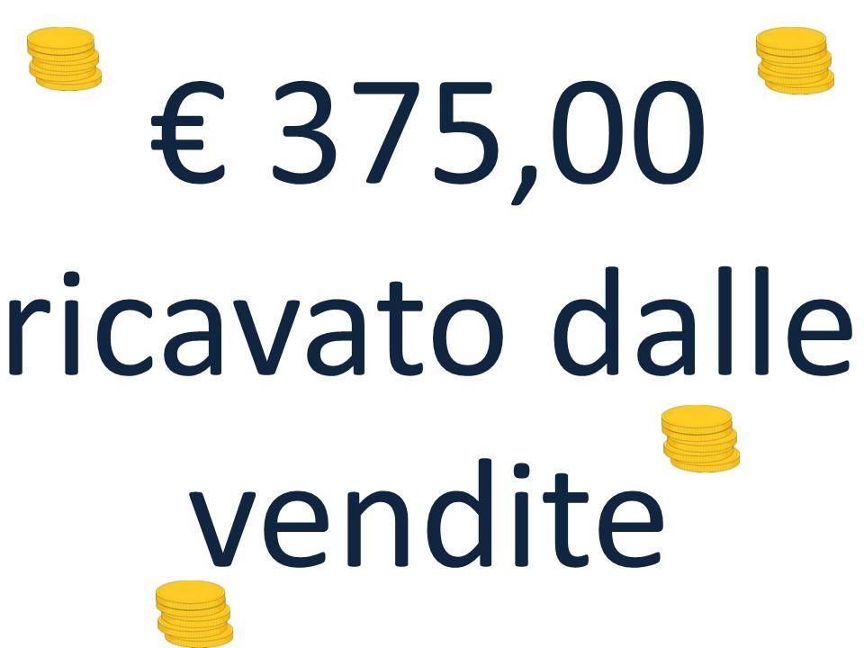 € 375,00 ricavato dalle vendite