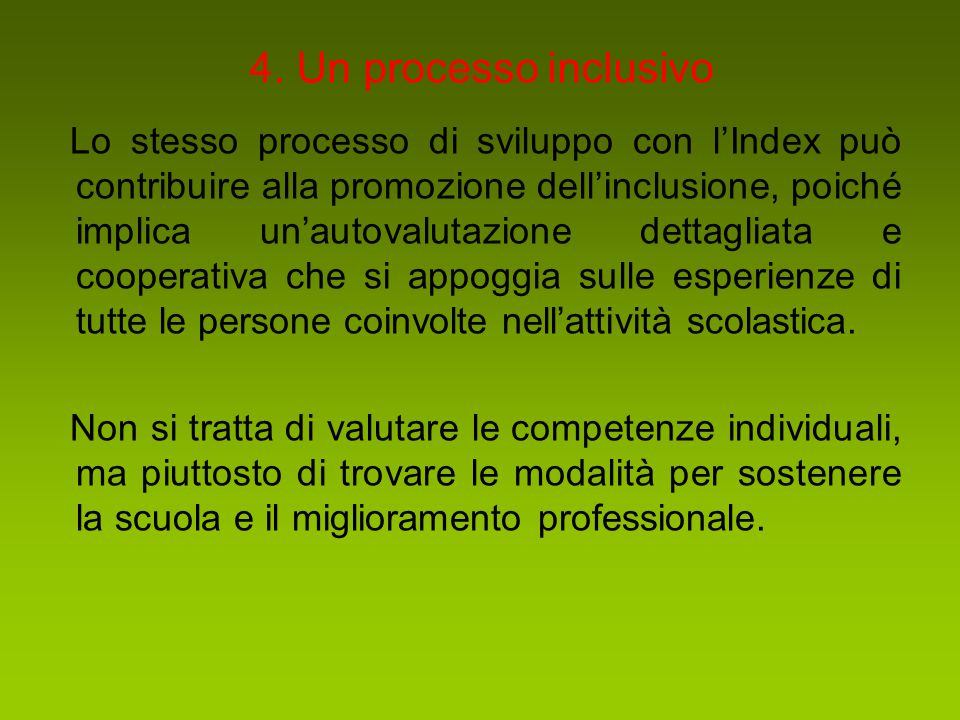 4. Un processo inclusivo