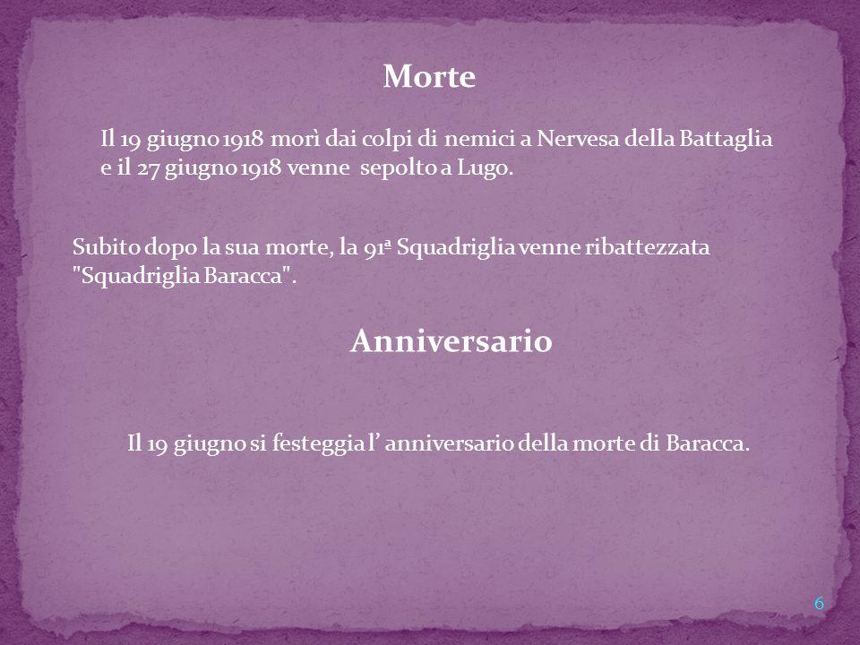 Il 19 giugno si festeggia l' anniversario della morte di Baracca.