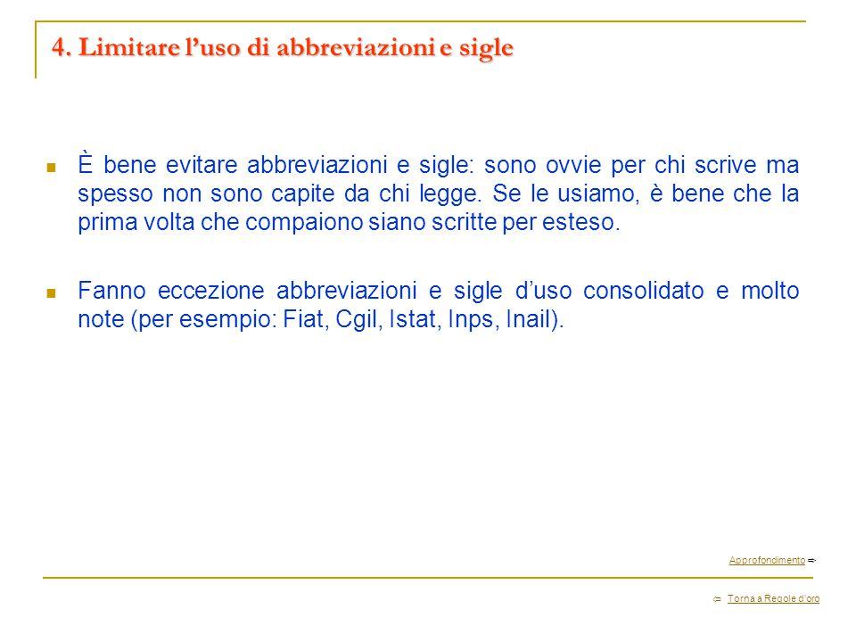4. Limitare l'uso di abbreviazioni e sigle