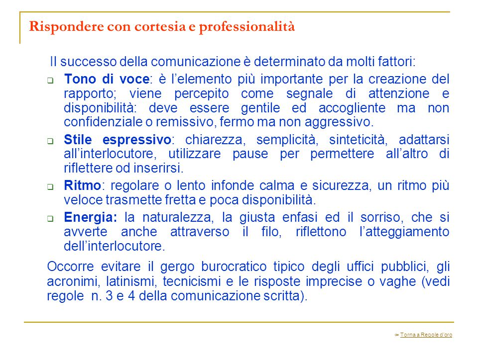 Rispondere con cortesia e professionalità