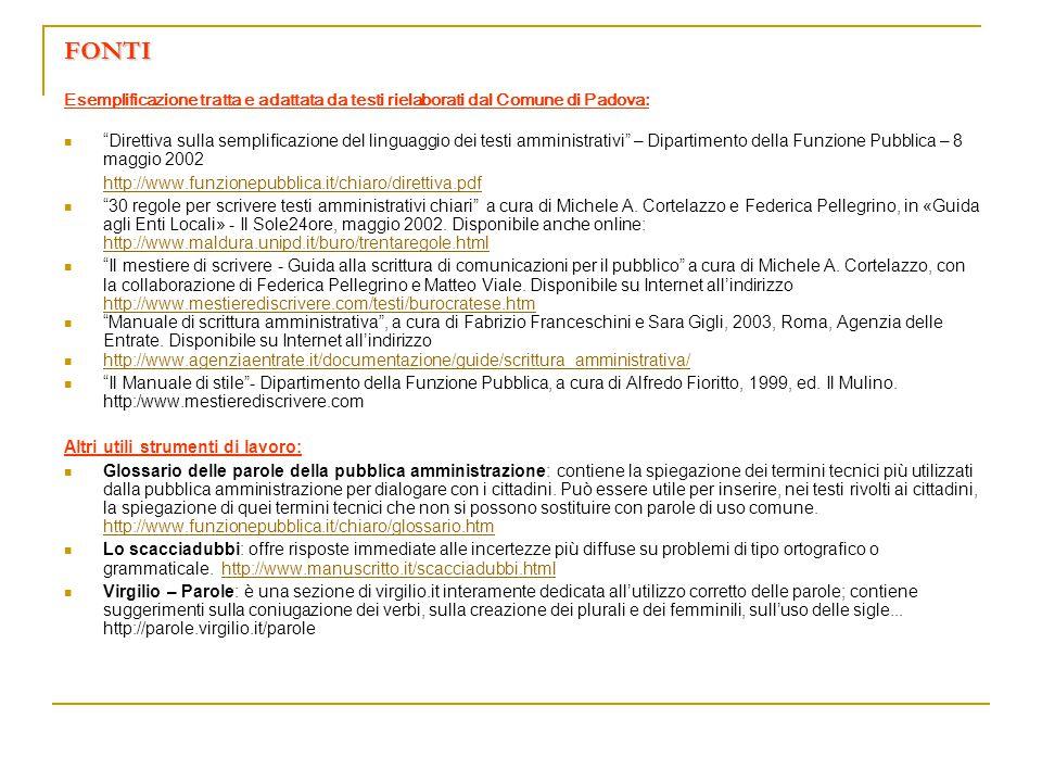 FONTI Esemplificazione tratta e adattata da testi rielaborati dal Comune di Padova: