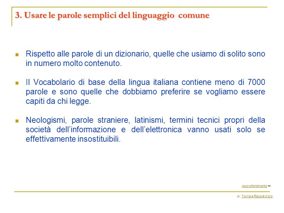 3. Usare le parole semplici del linguaggio comune