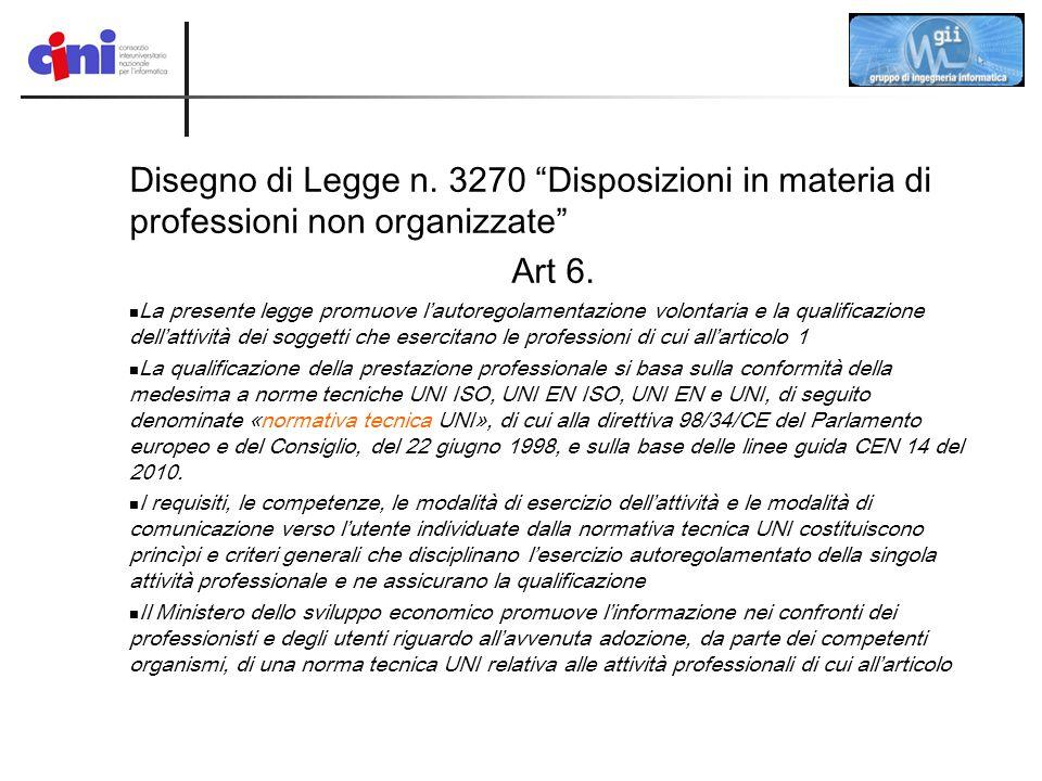 Disegno di Legge n. 3270 Disposizioni in materia di professioni non organizzate
