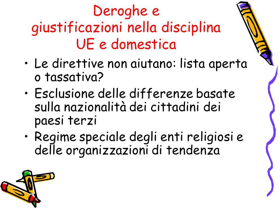 Deroghe e giustificazioni nella disciplina UE e domestica