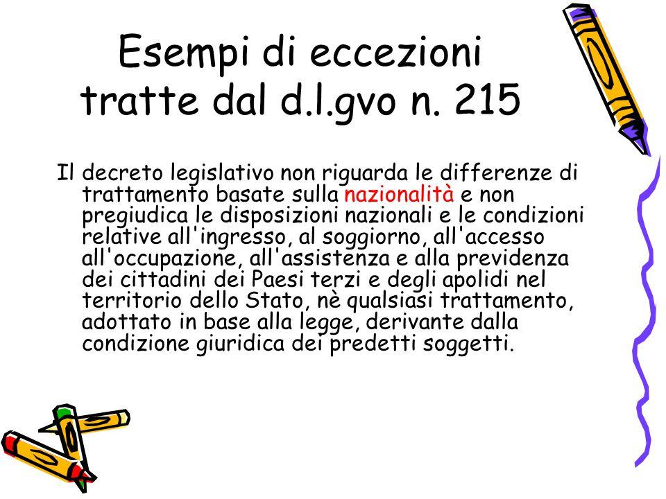 Esempi di eccezioni tratte dal d.l.gvo n. 215