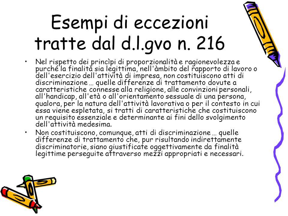 Esempi di eccezioni tratte dal d.l.gvo n. 216