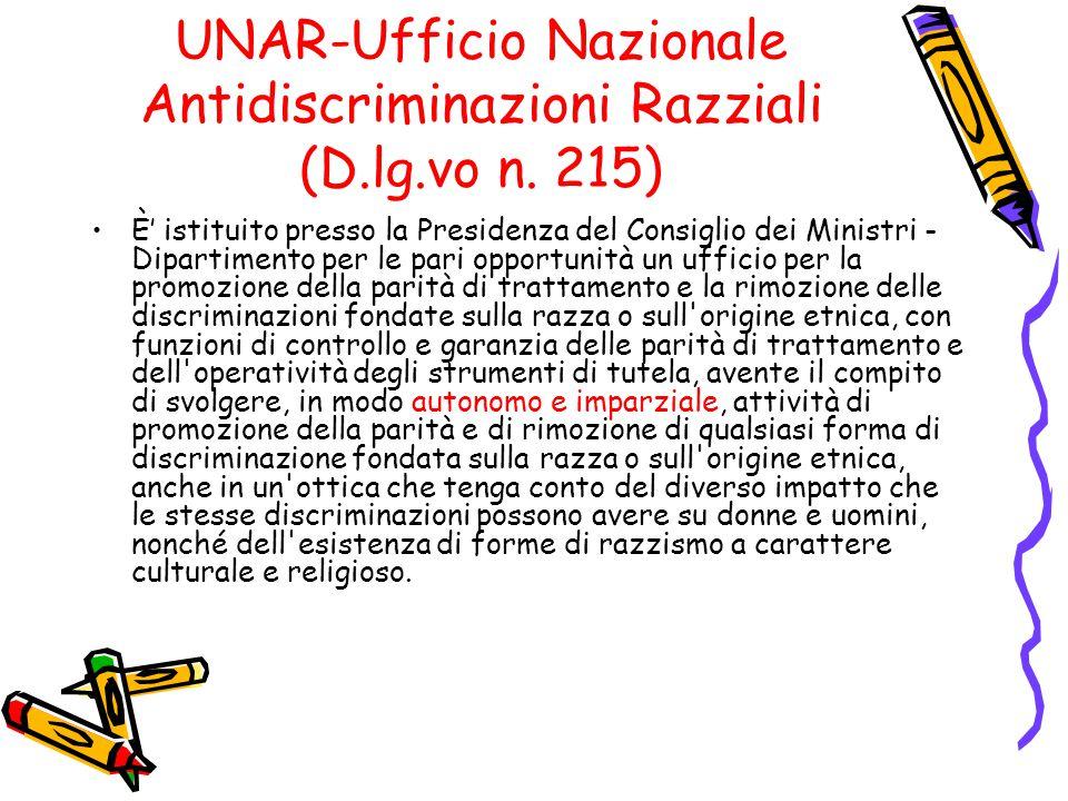 UNAR-Ufficio Nazionale Antidiscriminazioni Razziali (D.lg.vo n. 215)