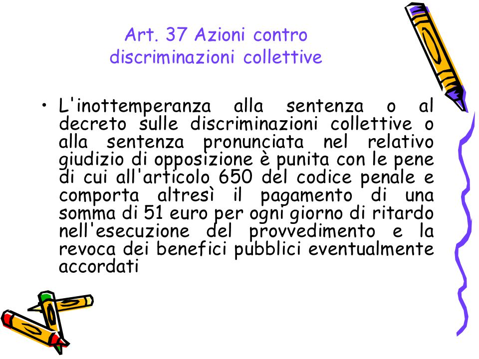 Art. 37 Azioni contro discriminazioni collettive