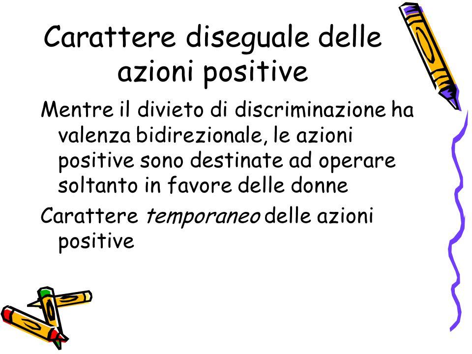 Carattere diseguale delle azioni positive