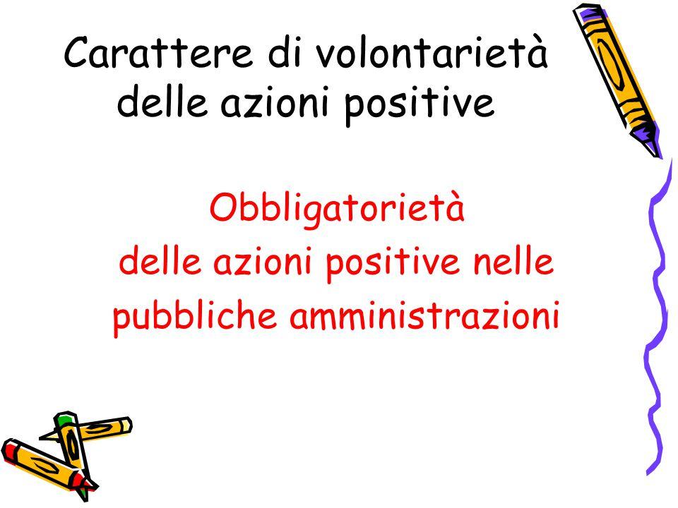 Carattere di volontarietà delle azioni positive