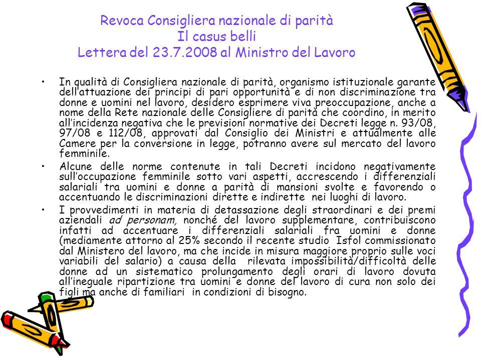 Revoca Consigliera nazionale di parità Il casus belli Lettera del 23.7.2008 al Ministro del Lavoro