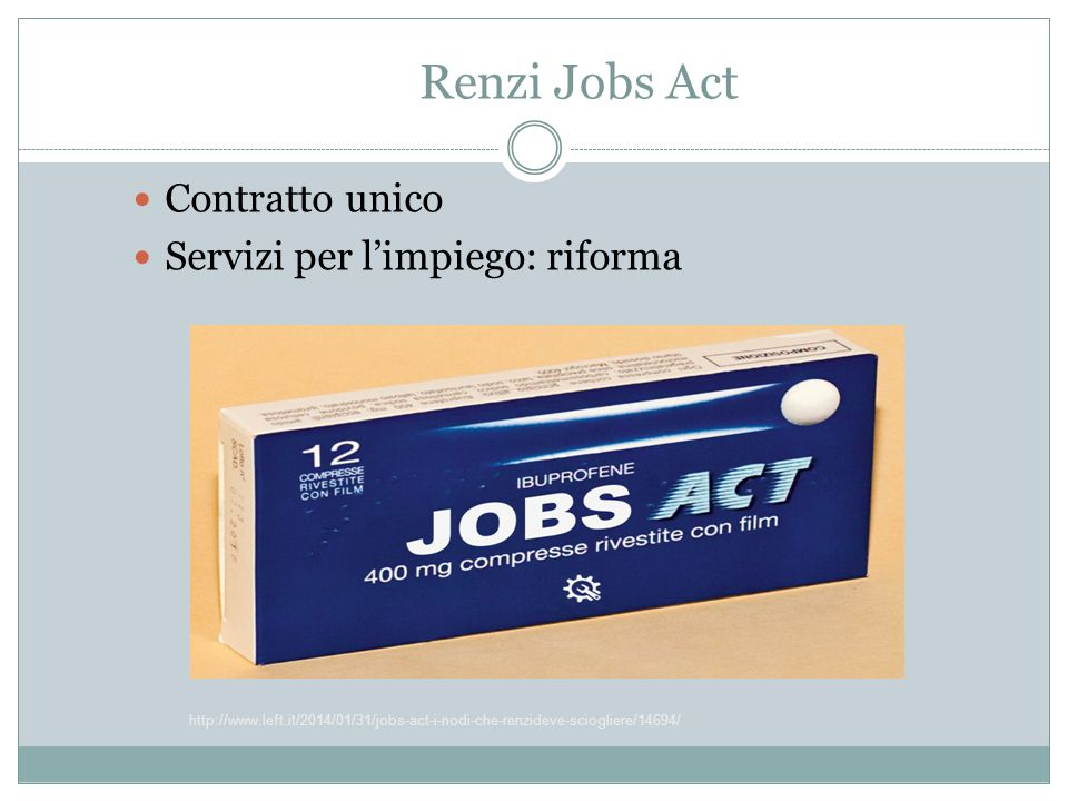 Renzi Jobs Act Contratto unico Servizi per l'impiego: riforma