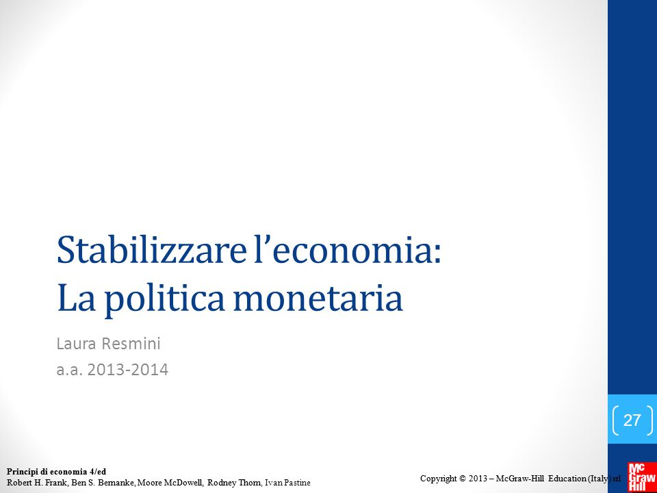 Stabilizzare l'economia: La politica monetaria