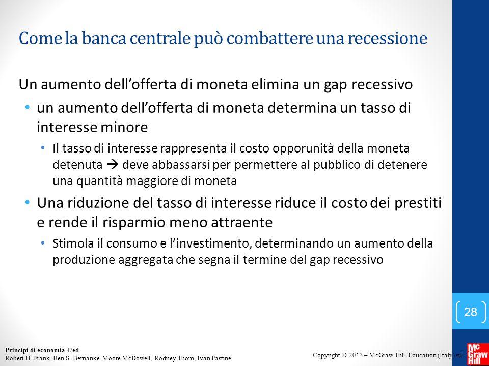 Come la banca centrale può combattere una recessione