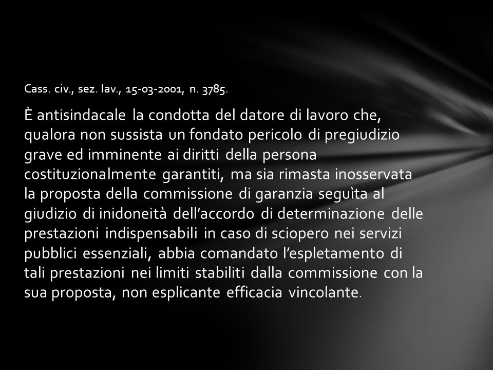 Cass. civ., sez. lav., 15-03-2001, n. 3785.