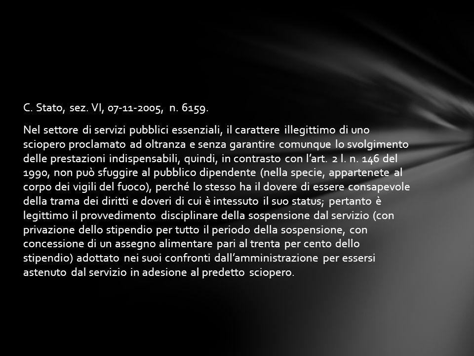 C. Stato, sez. VI, 07-11-2005, n. 6159.