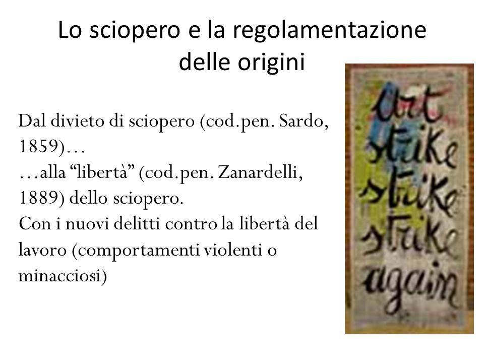 Lo sciopero e la regolamentazione delle origini