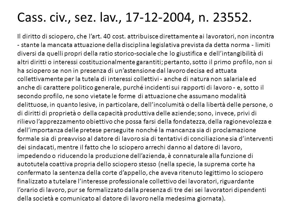 Cass. civ., sez. lav., 17-12-2004, n. 23552.