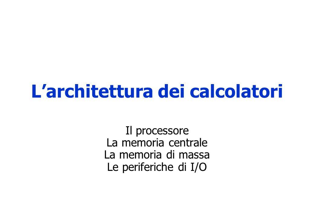 L'architettura dei calcolatori