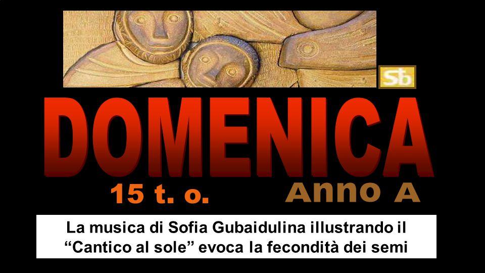 DOMENICA 15 t. o. Anno A.