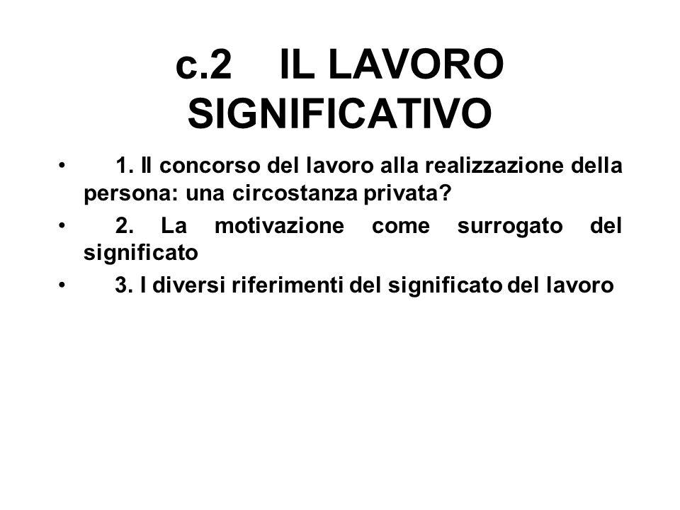 c.2 IL LAVORO SIGNIFICATIVO