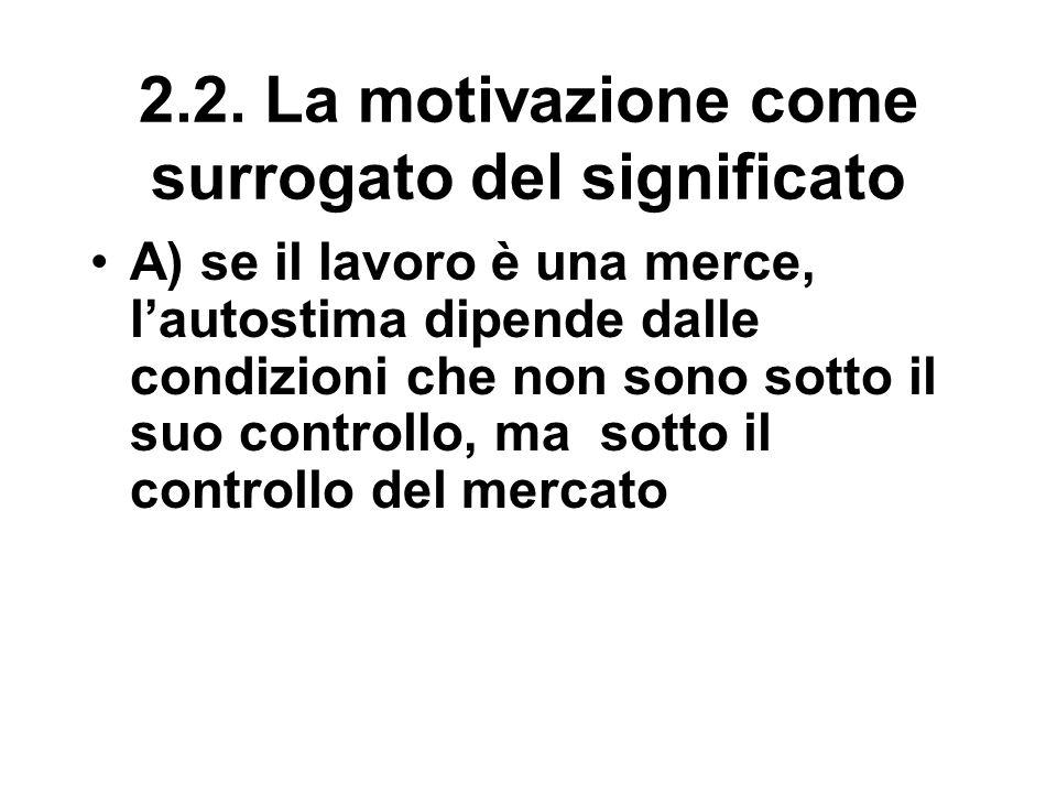 2.2. La motivazione come surrogato del significato