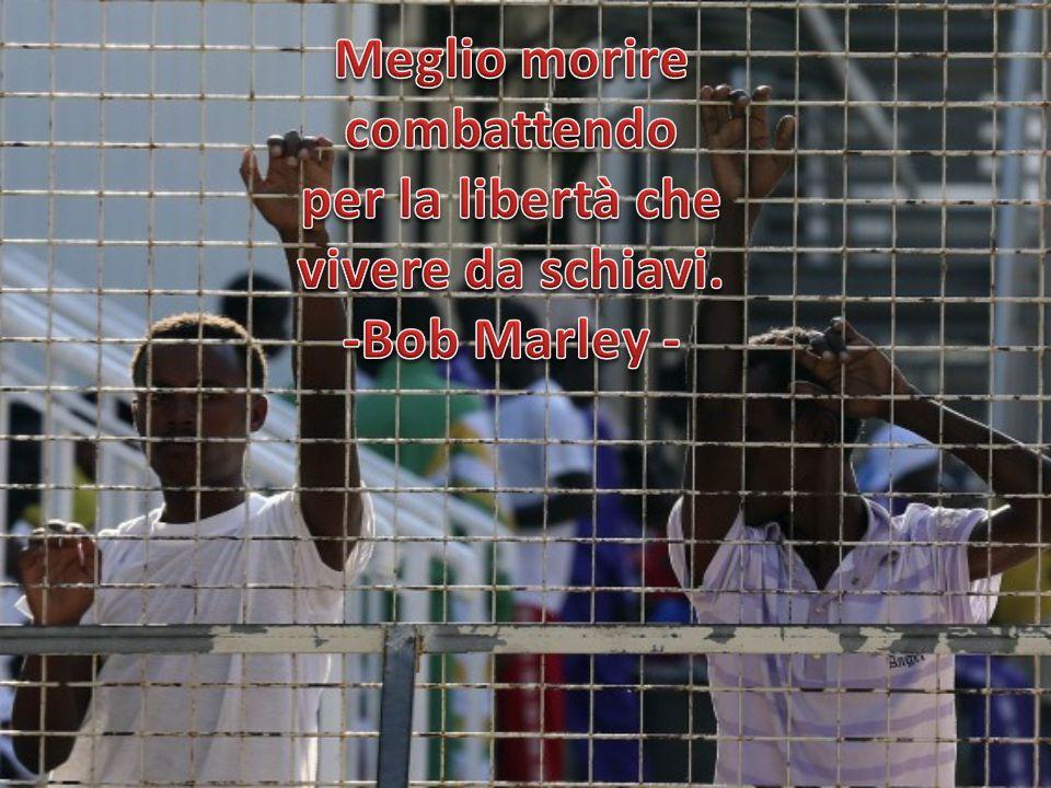 Meglio morire combattendo per la libertà che vivere da schiavi