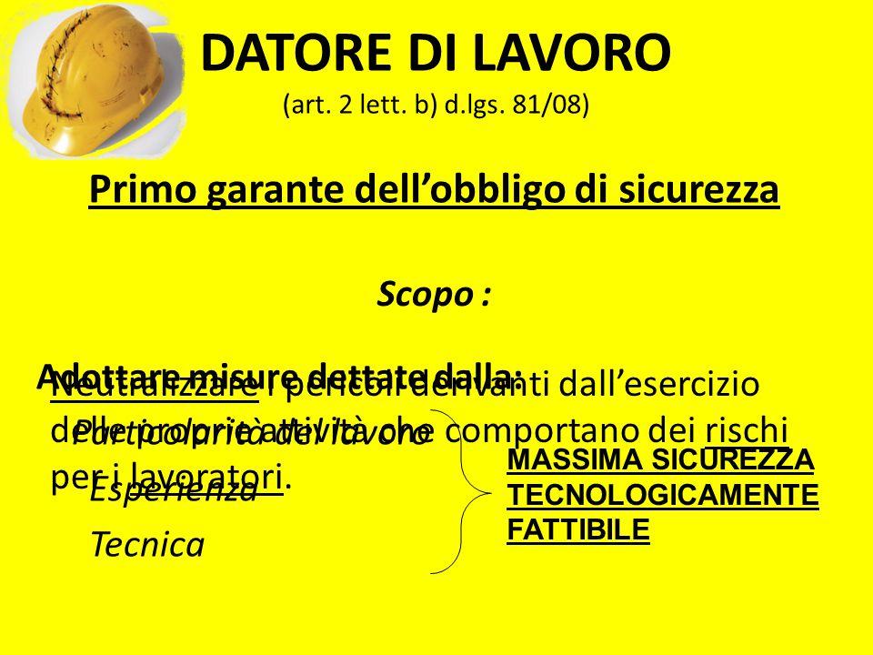 DATORE DI LAVORO (art. 2 lett. b) d.lgs. 81/08)