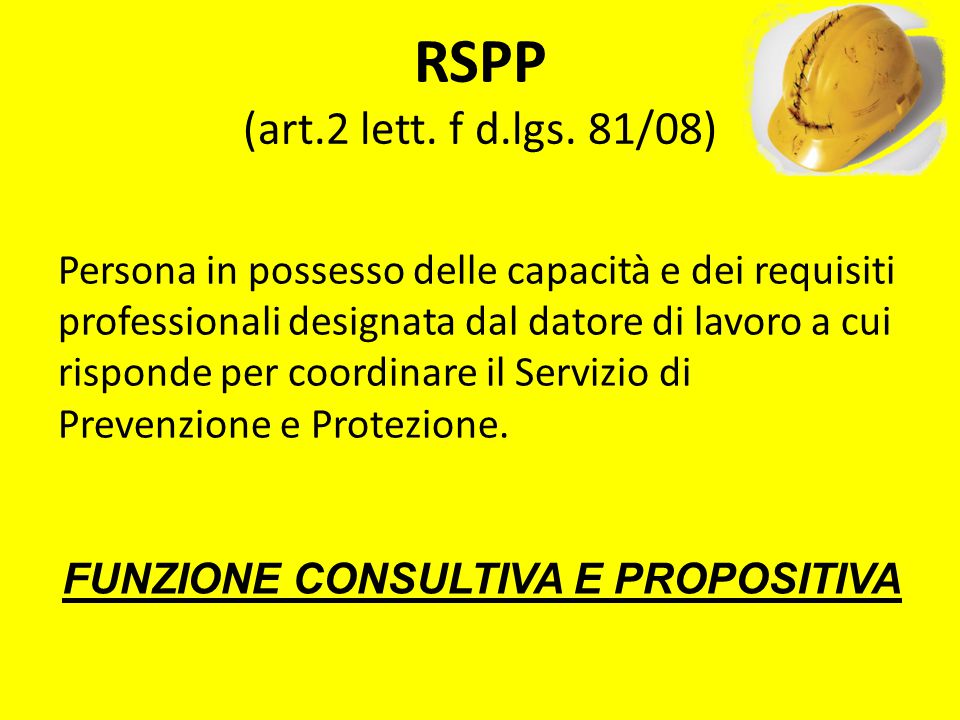 RSPP (art.2 lett. f d.lgs. 81/08)