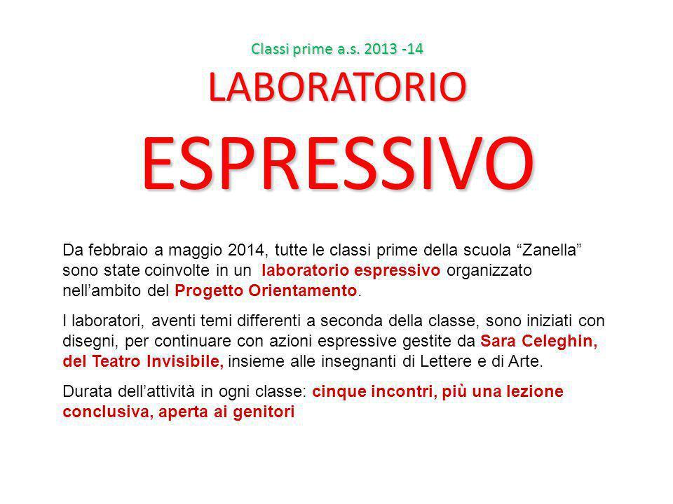 ESPRESSIVO LABORATORIO Classi prime a.s. 2013 -14