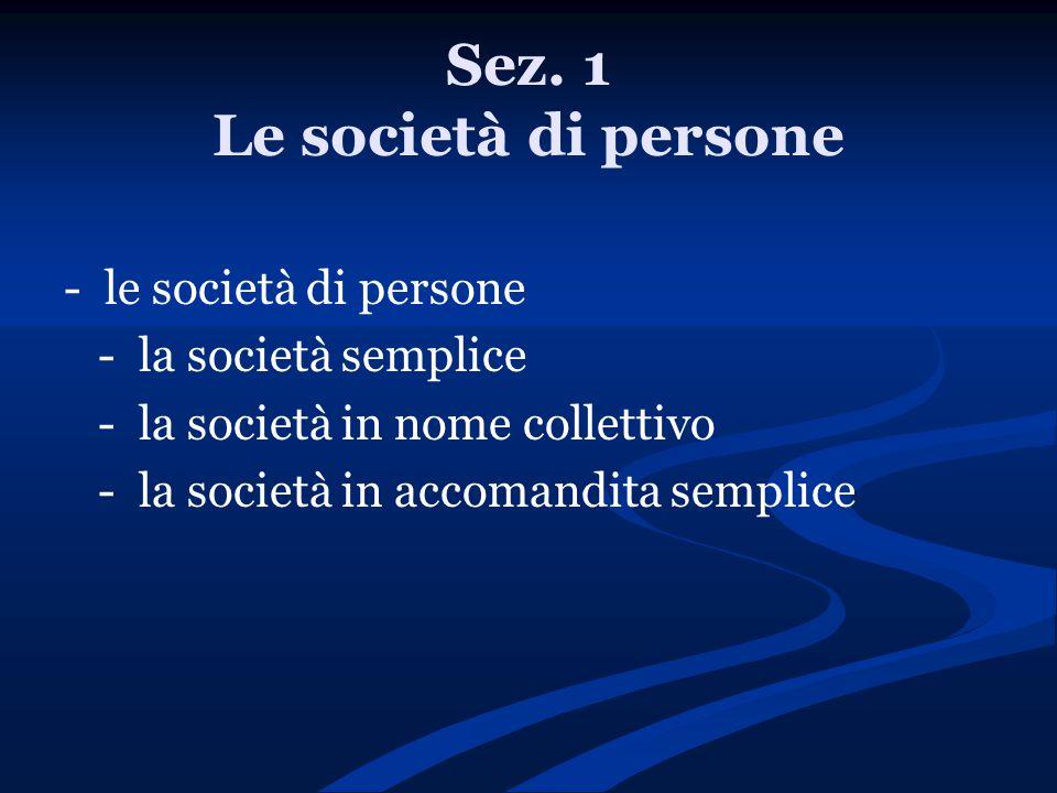 Sez. 1 Le società di persone