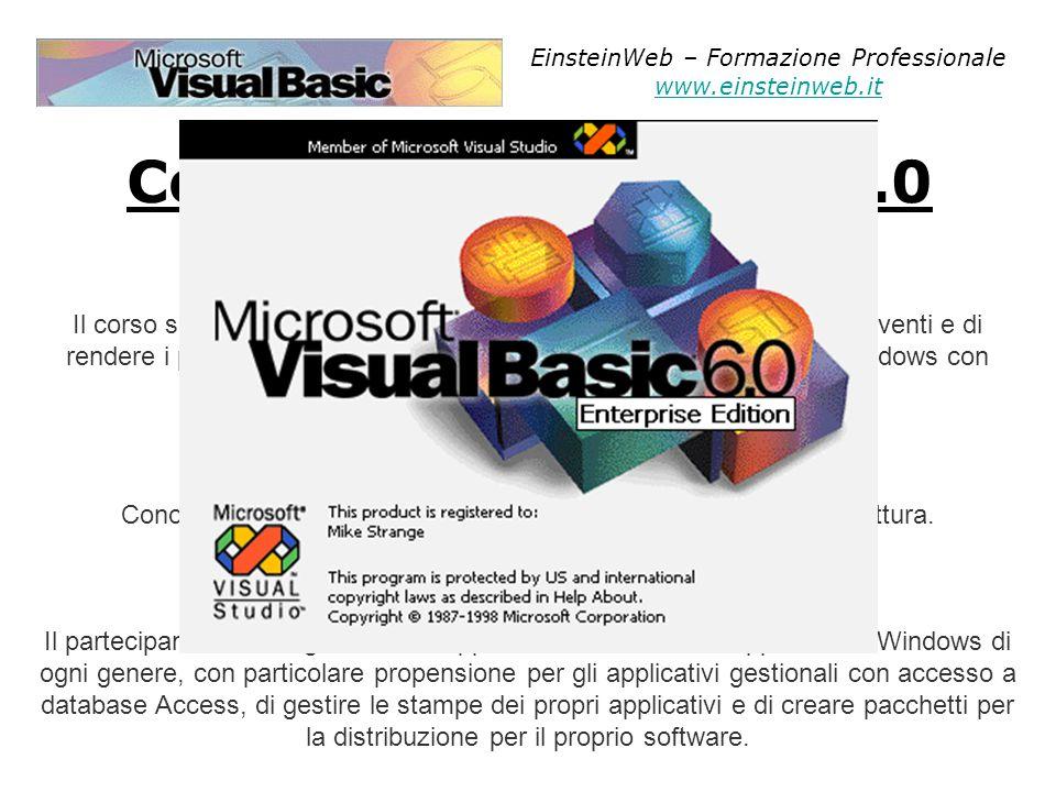 Corso di Visual Basic 6.0 OBBIETTIVI