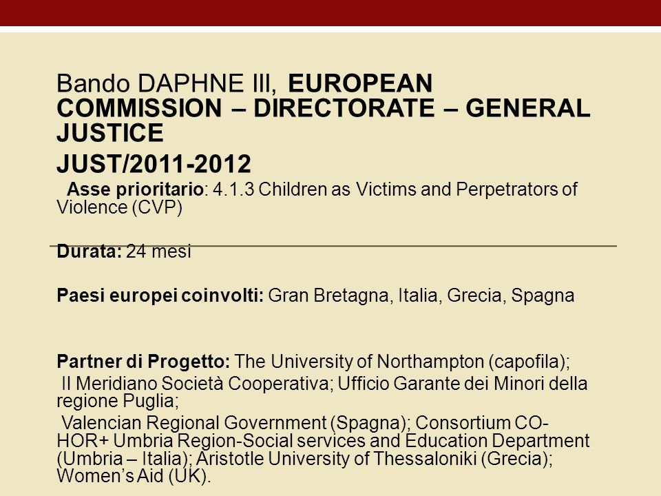 Bando DAPHNE III, EUROPEAN COMMISSION – DIRECTORATE – GENERAL JUSTICE